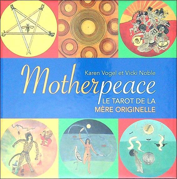 Motherpeace : le tarot de la mère originelle
