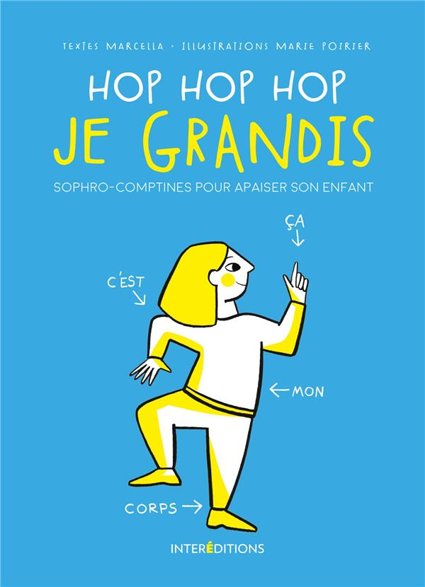 hop hop hop je grandis ; sophro-comptines pour apaiser son enfant
