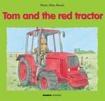 Vente Livre Numérique : Tom and the Red Tractor  - Marie-Aline Bawin - Elisabeth De Lambilly