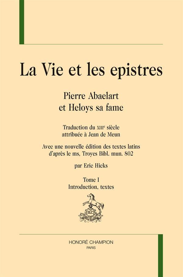 La vie et les epistres ; Pierre Abaelart et Heloys sa fame