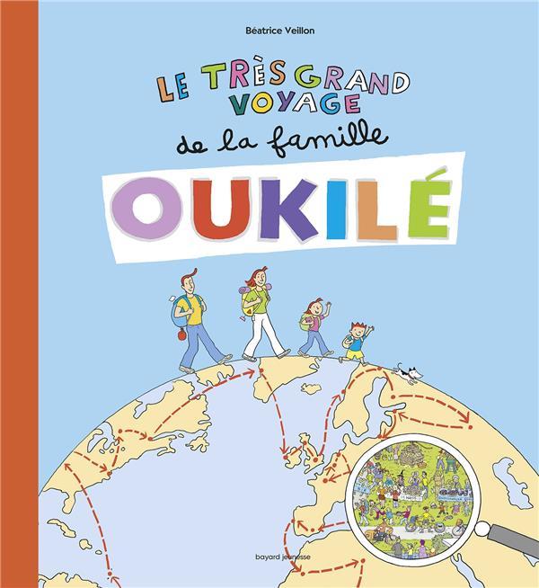 Les Grands Voyages De La Famille Oukile