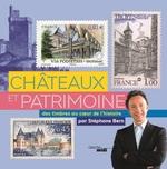 Vente Livre Numérique : Châteaux et patrimoine. Voyage au coeur de l'histoire avec les timbres  - Stéphane Bern
