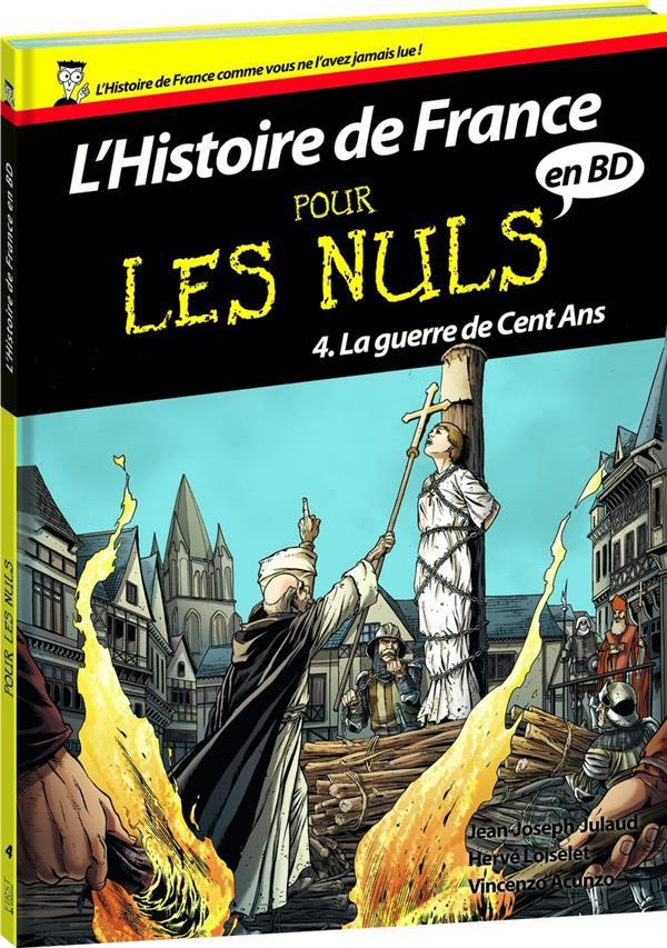 l'histoire de France en BD pour les nuls t.4 ; la guerre de Cent Ans