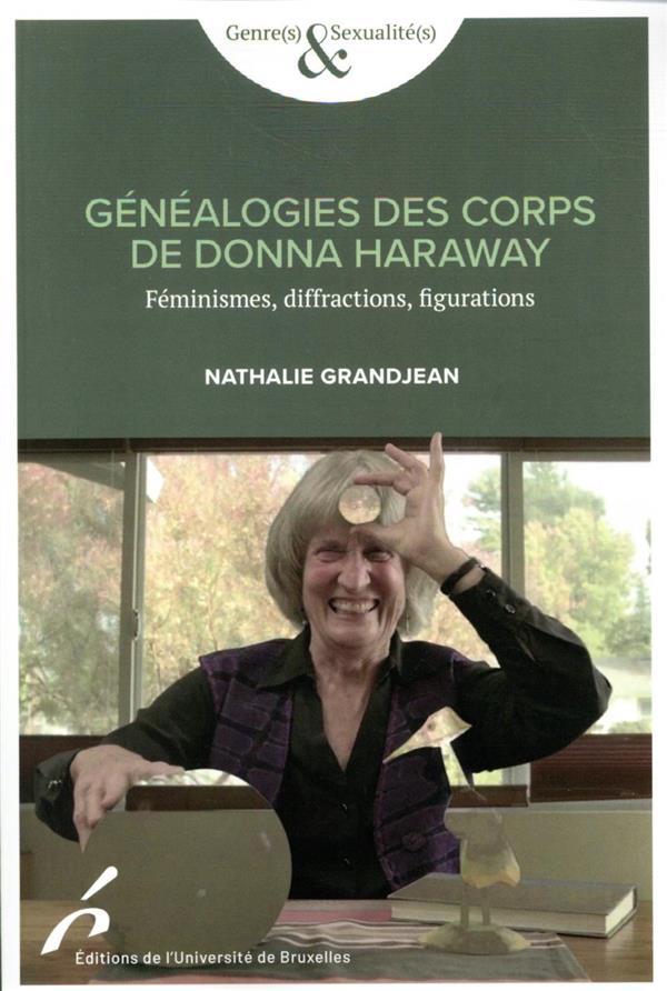 Genealogies des corps de dona haraway. feminismes, diffractions, figurations