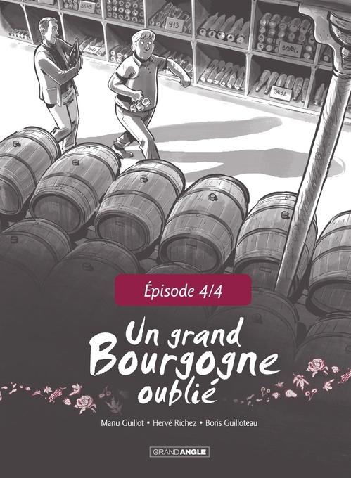 Tome 1 ; Un Grand Bourgogne Oublié - Tome 1 - Chapitre 4