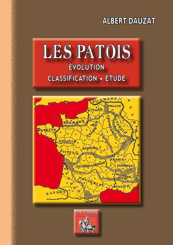 Les patois ; évolution, classification, étude