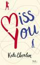 Miss You - édition française  - Kate EBERLEN