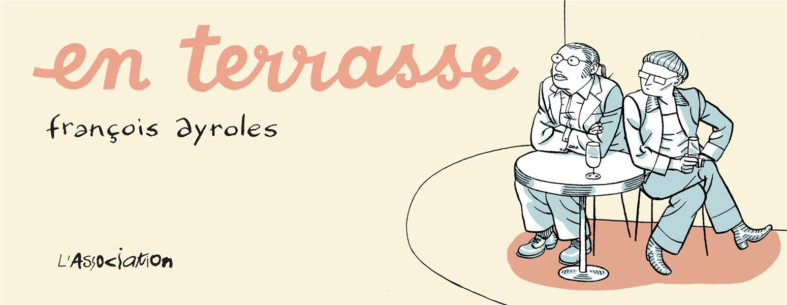 EN TERRASSE AYROLES FRANCOIS