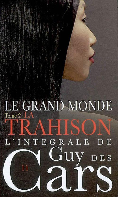 Guy des Cars 10 Le Grand Monde Tome 1 / L'Alliée