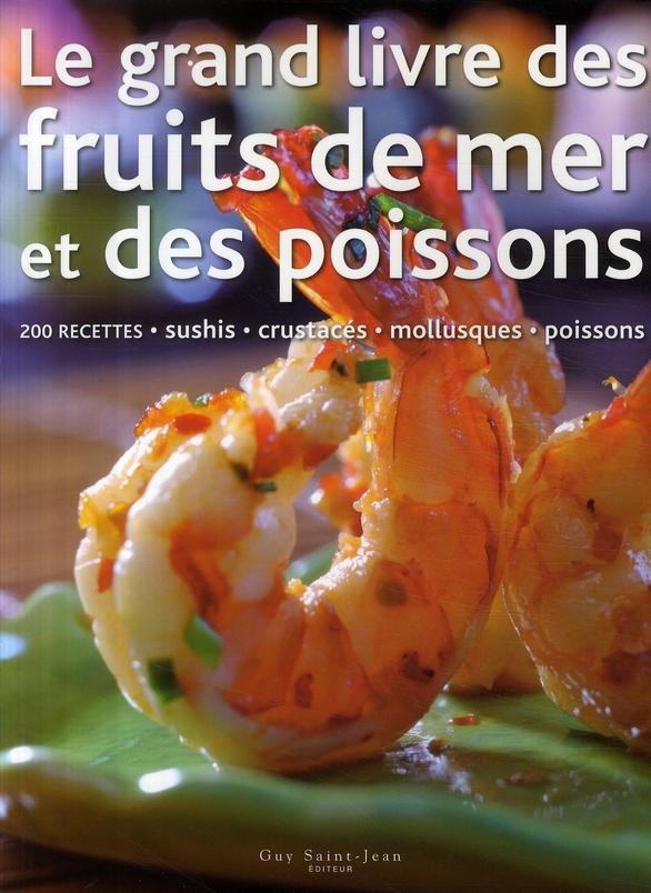 Le grand livre des fruits de mer et des poissons