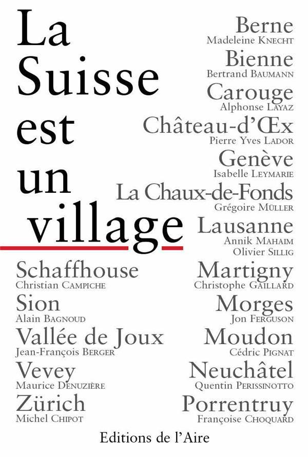 La Suisse est un village