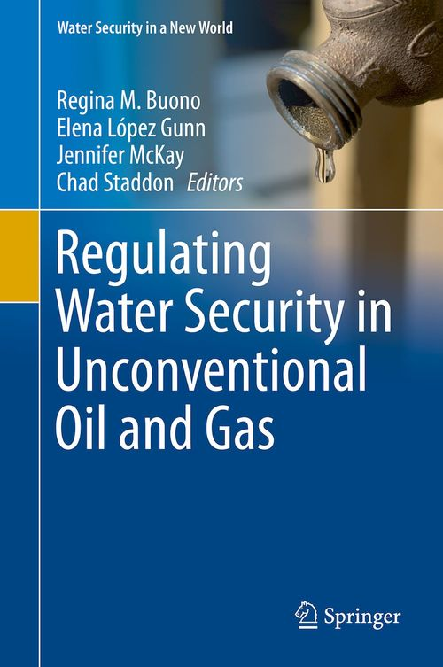 Regulating Water Security in Unconventional Oil and Gas