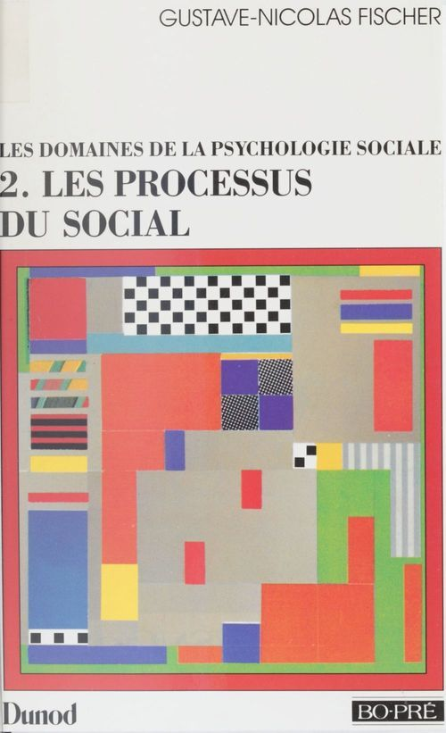 Les domaines de la psychologie sociale (2)