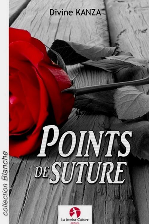 Points de suture (nouvelle sentimentale.)