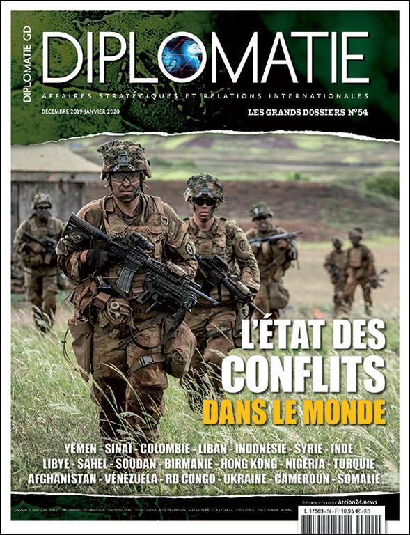 Diplomatie gd n 54  l?etat des conflits dans le monde - decembre 2019 / janvier 2020