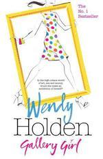 Vente EBooks : Gallery Girl  - Wendy Holden