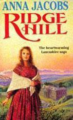 The Ridge Hill  - Anna Jacobs