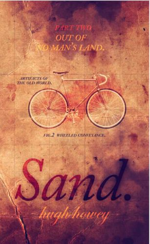 Sand Part 2: Out of No Man's Land
