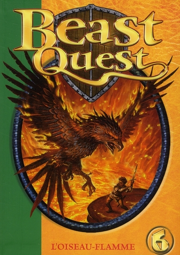 Beast Quest T.6 ; l'oiseau-flamme