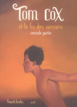 TOM COX ET LA FIN DES SORCIERS