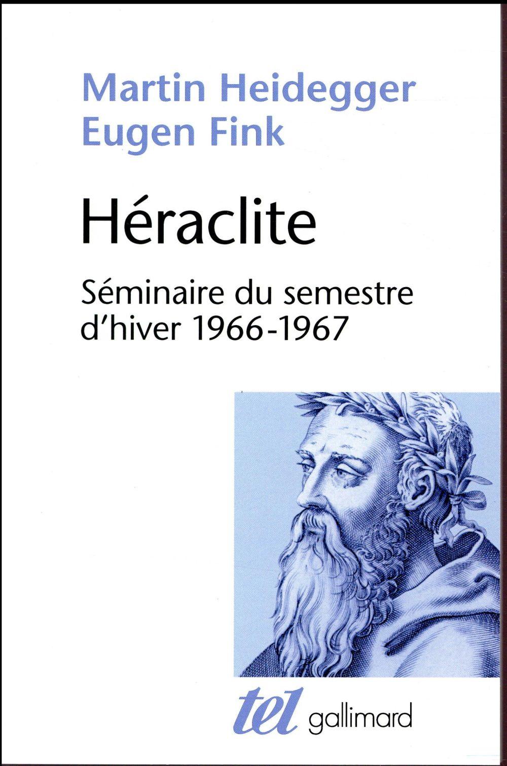HERACLITE  -  SEMINAIRE DU SEMESTRE D'HIVER 1966-1967