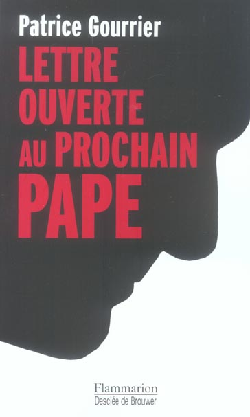 Lettre ouverte au prochain pape - face aux barbaries modernes : insouciance ou devoir de revolte