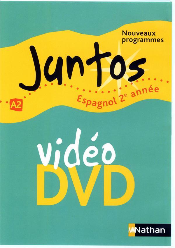 Juntos; Espagnol ; 2ere Annee ; Niveau A2 ; Dvd Video (Edition 2009)