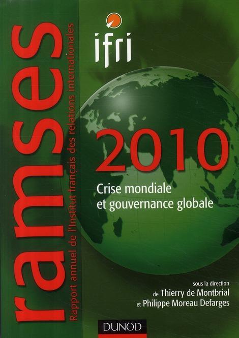 Ramses 2010 ; Crise Economique Et Gouvernance Globale