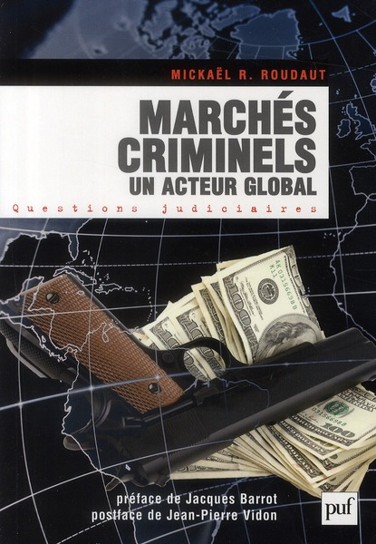 Marches Criminels ; Un Acteur Global