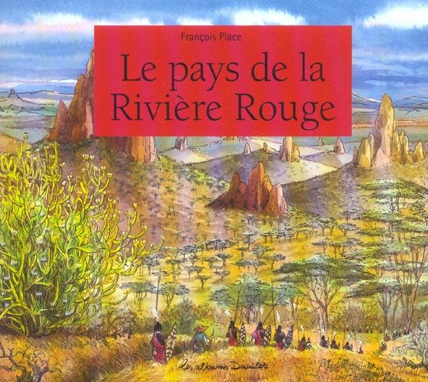 Le pays de la riviere rouge