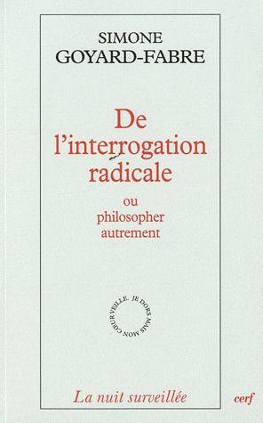 De l'interrogation radicale ou philosopher autrement