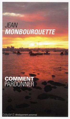 Comment Pardonner (Edition 2011)