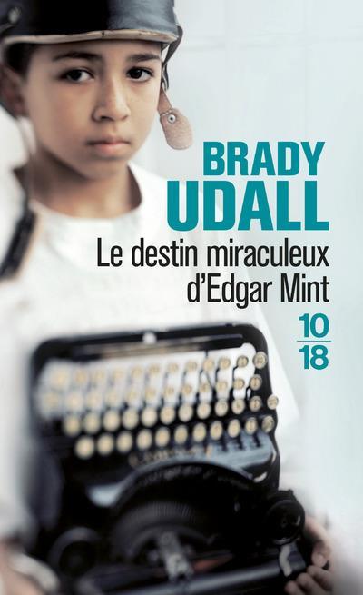 UDALL, BRADY - LE DESTIN MIRACULEUX D'EDGAR MINT
