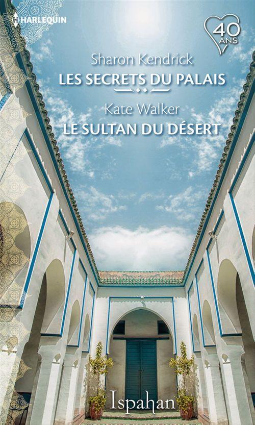Vente Livre Numérique : Les secrets du palais - le sultan du désert  - Sharon Kendrick