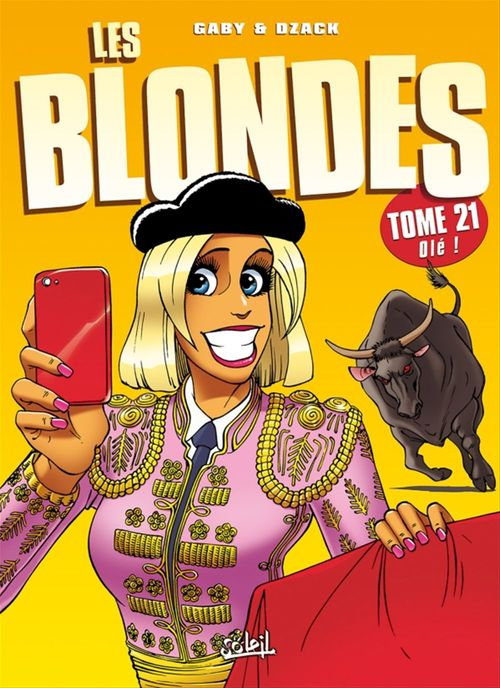 les blondes t.21 ; olé !