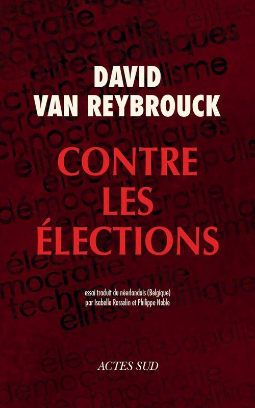 Couverture du livre Contre les élections
