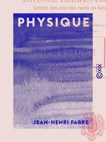 Vente Livre Numérique : Physique  - Jean-Henri Fabre