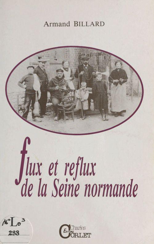 Flux et reflux de la Seine normande  - Armand Billard