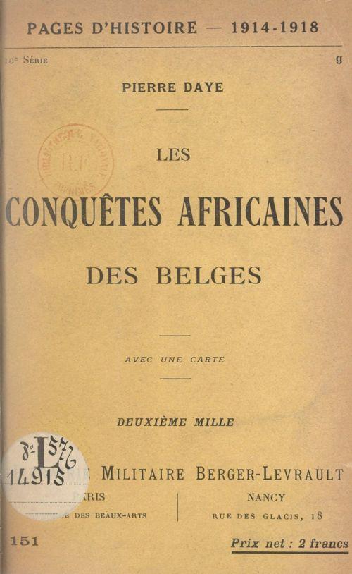 Les conquêtes africaines des Belges