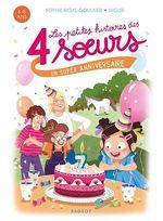 Vente Livre Numérique : Les petites histoires des 4 soeurs - Un super anniversaire  - Sophie Rigal-Goulard