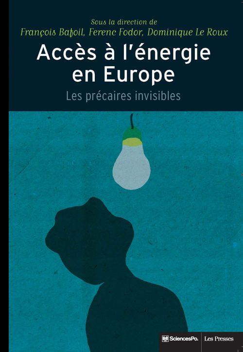 Accès à l'énergie en Europe ; les précaires invisibles