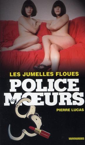 POLICE DES MOEURS T.207 ; les jumelles floues