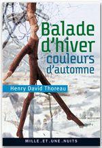 Vente EBooks : Balade d'hiver, couleurs d'automne  - Henry David THOREAU