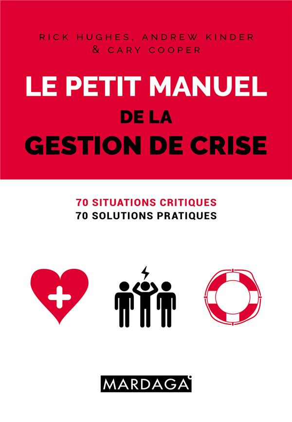 Le Petit Manuel De La Gestion De Crise