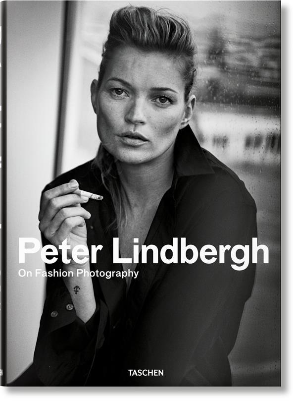 Peter Lindbergh ; on fashion photography