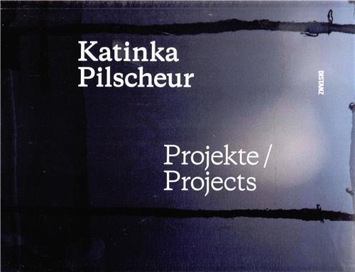 Katinka pilscheur projects