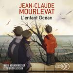 Vente AudioBook : L'enfant Océan  - Jean-Claude Mourlevat