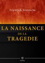 Vente Livre Numérique : La Naissance de la tragédie  - Friedrich Nietzsche
