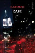 Vente EBooks : Dark 3 - Storm  - Claude Merle