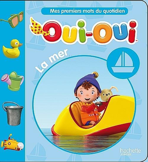 Mes Premiers Mots Du Quotidien ; La Mer